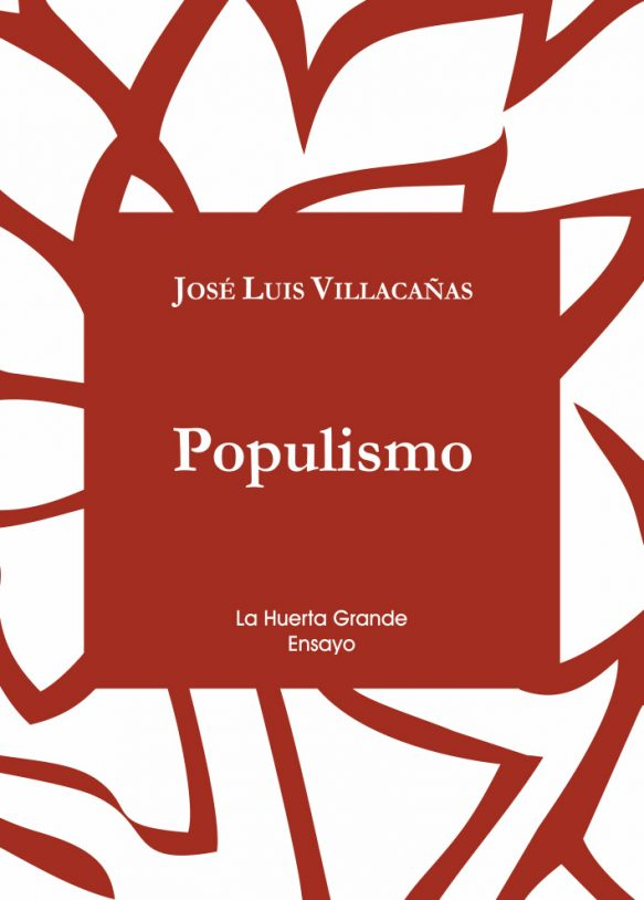 Populismo | La Huerta Grande